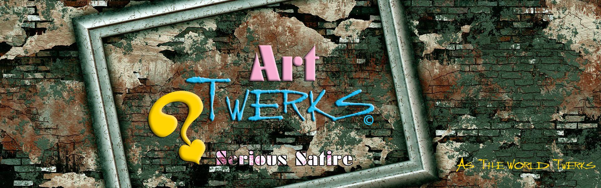 Art Twerks